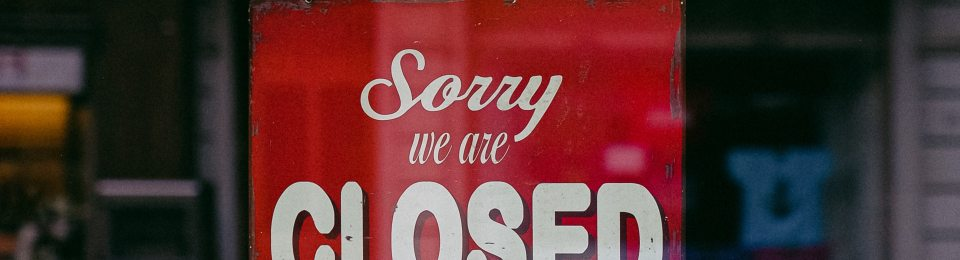 Sorry we are Closed sign